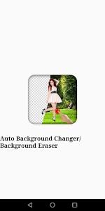 Auto Background Changer/Background Eraser 1.1