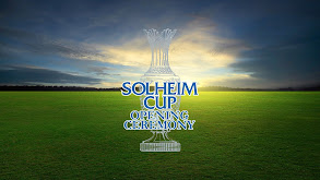 Solheim Cup Opening Ceremony thumbnail