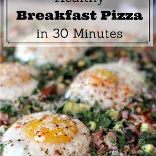 Healthy Breakfast Pizza in 30 Minutes.