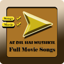 Songs Ae Dil Hai Mushkil Movie v 1.1