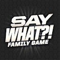 SAY WHAT Family Game icon