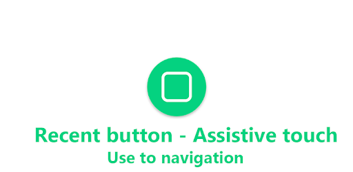 Recent Button - Assistive Touch for PC