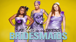 Say Yes to the Dress: Bridesmaids thumbnail