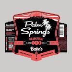 Babe's Palm Springs Grapefruit IPL