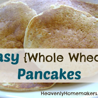 Easy Whole Wheat Pancakes