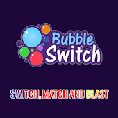 Bubble Switch - Match & Blast