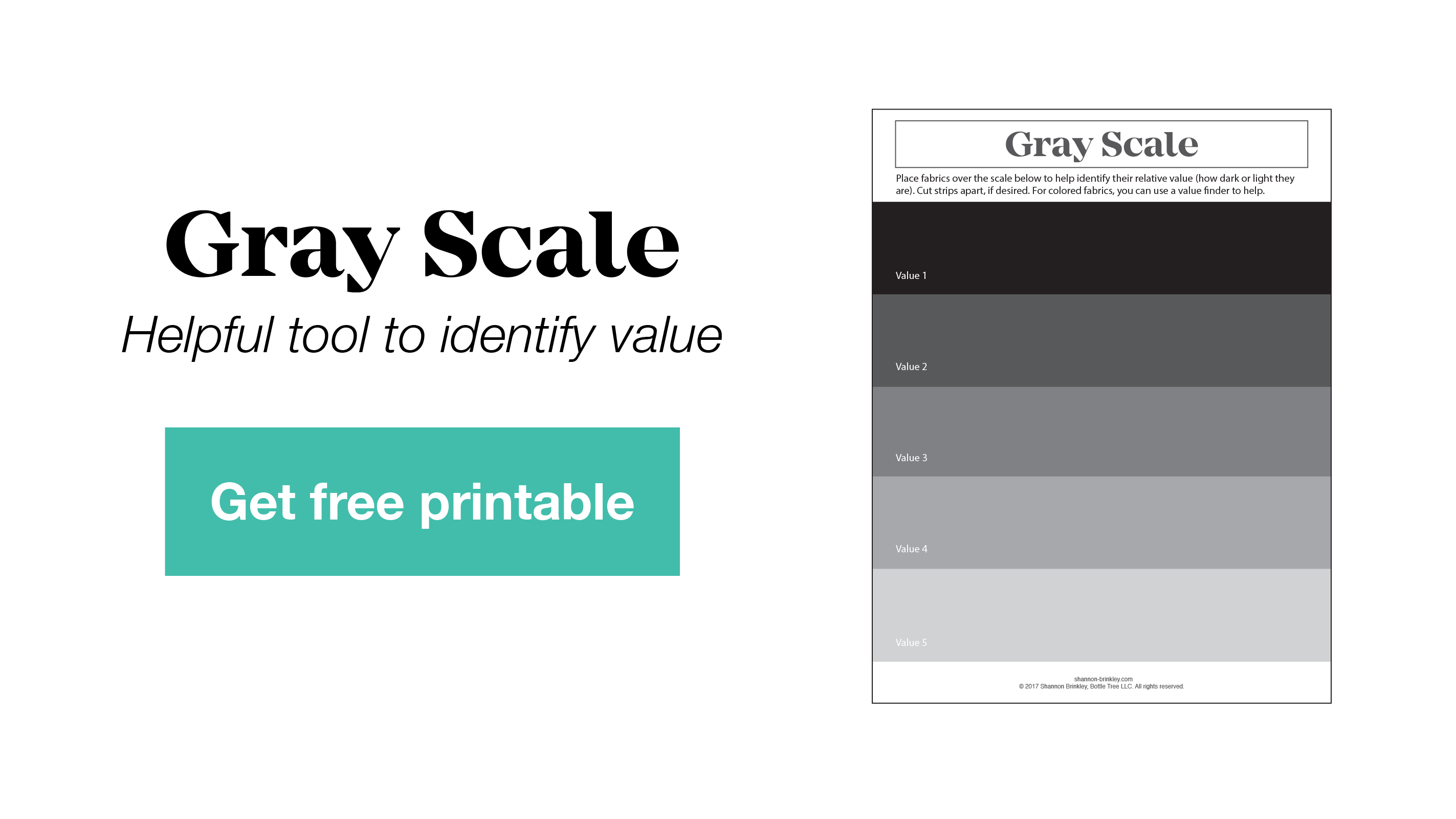 Get your free Gray Scale Printable