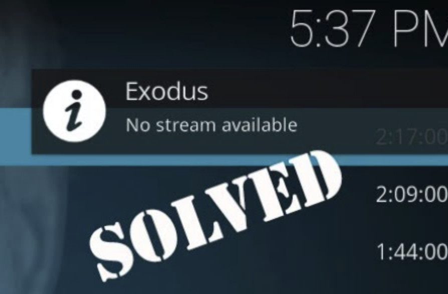 "Fix ""No Stream Available"" For Exodus Addon"