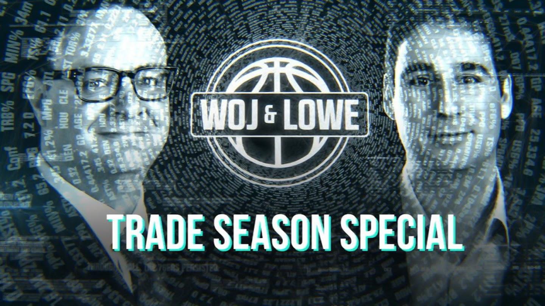 Watch Woj & Lowe: Trade Deadline Special live