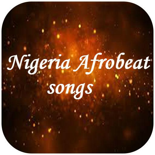 Nigeria Afrobeat & Highlife Songs - Apps on Google Play