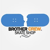 Brother Crew Skate Shop