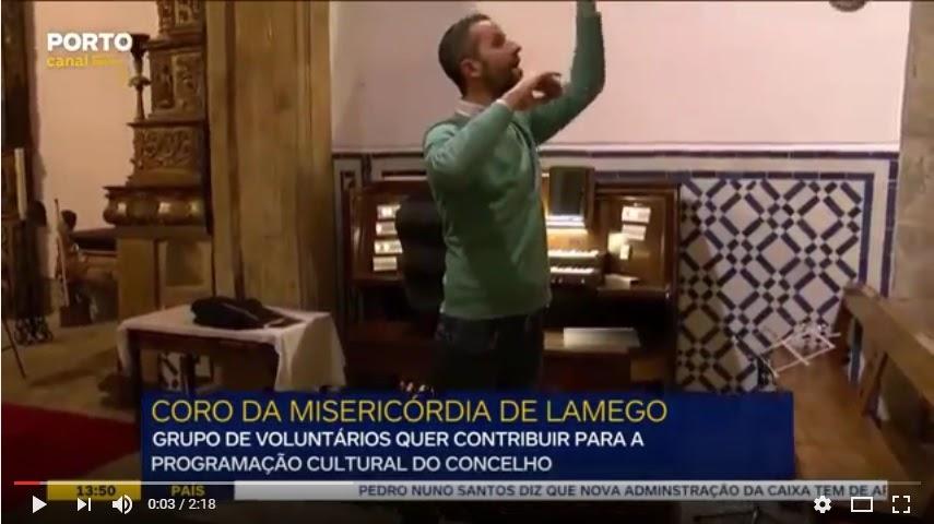 Vídeo - Voluntários asseguram coro da Misericórdia de Lamego