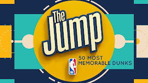 The Jump's 50 Most Memorable Dunks thumbnail