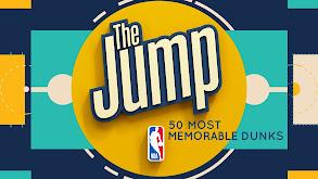 The Jump's 50 Most Memorable Dunks thumbnail