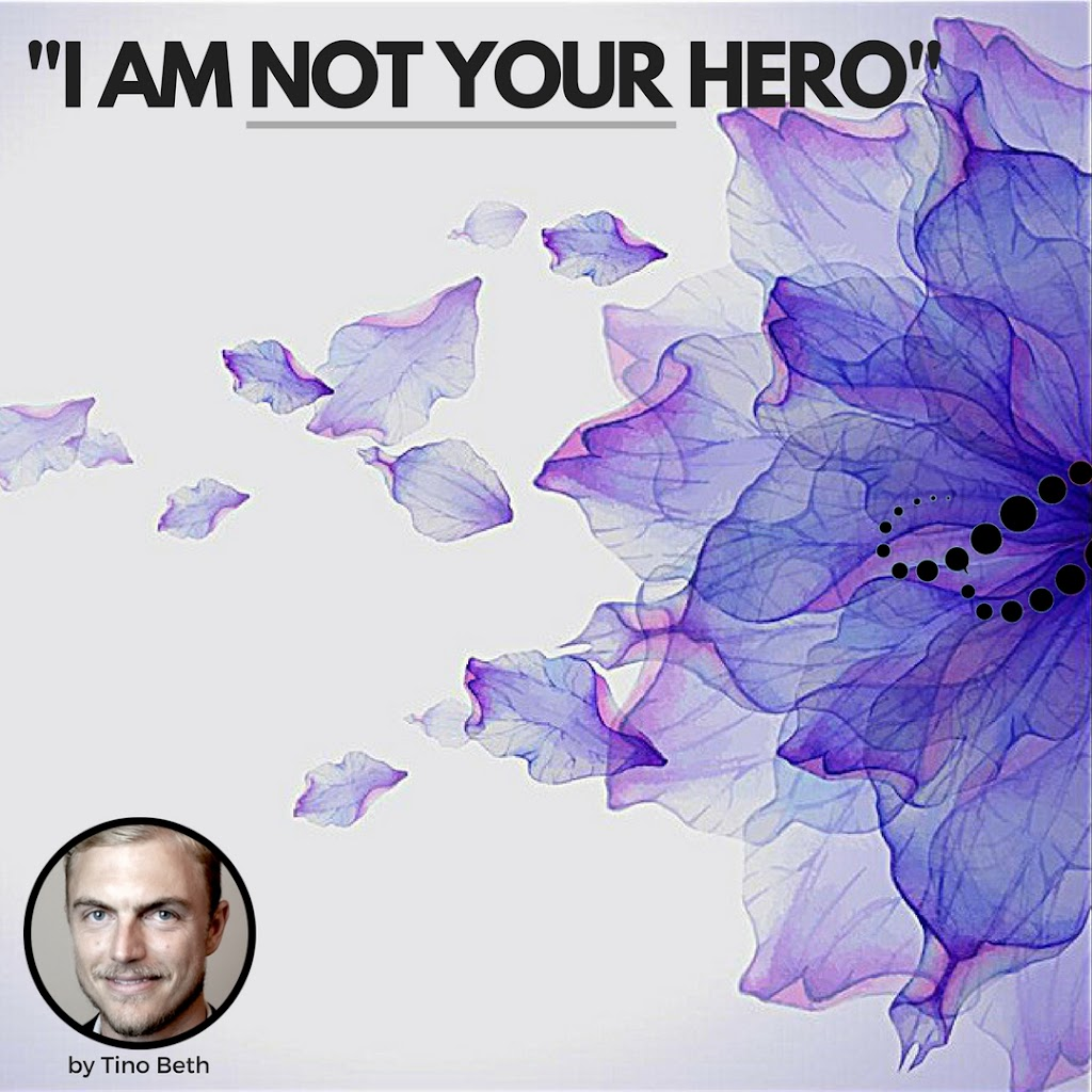 I am not your hero