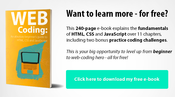 Click here for your free HTML, CSS and JavaScript E-book