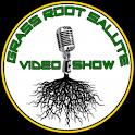 Grass Root Salute