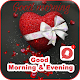 Good Morning & Evening Messages And Images Gif, HD APK