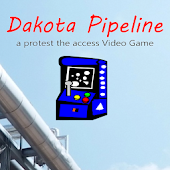Dakota Pipeline The Video Game