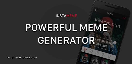 Instameme: Meme Generator - Apps on Google Play