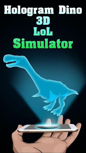 Hologram Dino 3D LoL Simulator