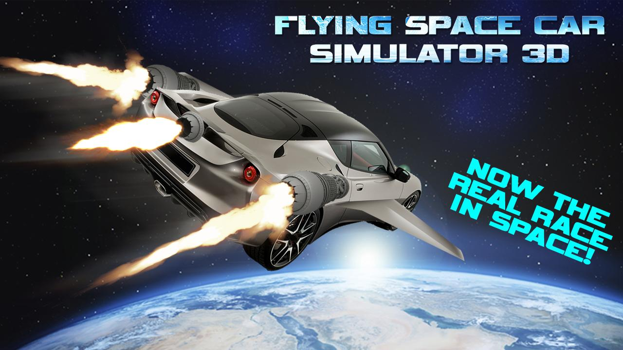 flying space car simulator 3d android apps on google play. Black Bedroom Furniture Sets. Home Design Ideas