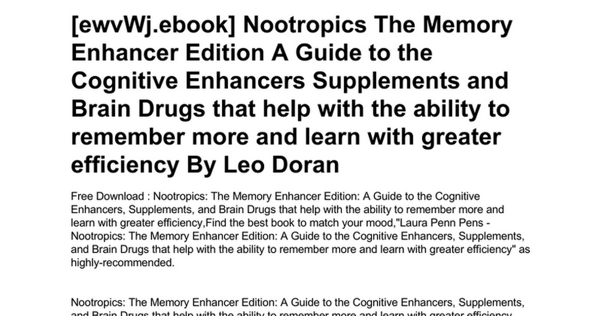 Nootropics The Memory Enhancer Edition A Guide To The Cognitive