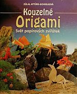 Photo: Kouzelné Origami, svet papírových zvírátek - Aytüre-Scheeleová Zülal paperback 80pp Ikar, Praha 1996 ISBN 8072020641