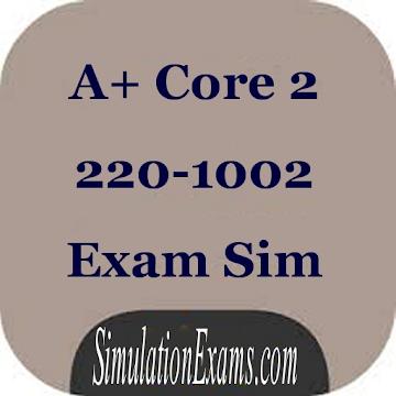 A+ Core 2 Exam Simulator