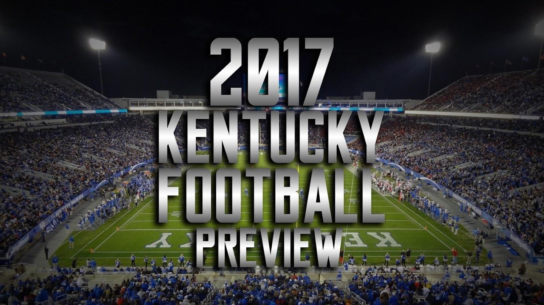 Watch 2017 Kentucky Football Preview live