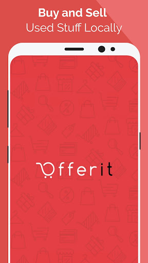 OfferIt - Buy and Sell Used Stuff Locally Offer Up 1 0 13