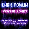 Chris Tomlin Prayer Songs