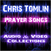 Chris Tomlin Prayer Songs