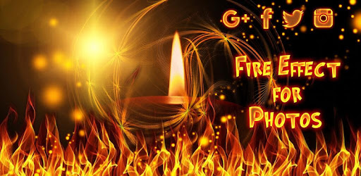 Fire Effect for Photos 🔥 Flame Photo Editor - Apps on