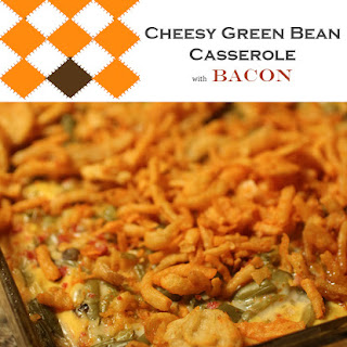 Cheesy Green Bean Casserole with Bacon.