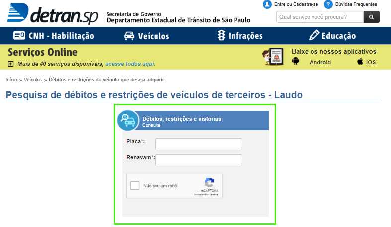 Insira a placa e o Renavam para consultar o documento do carro online no site do Detran SP