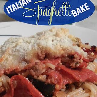 Italian Spaghetti Bake! Not Your Everyday Spaghetti
