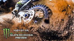 Monster Energy Supercross Preview thumbnail