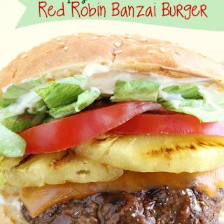 Copycat Red Robin Banzai Burger.