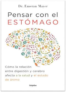 Libro Pensar Con El Estomago