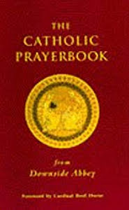 THE CATHOLIC PRAYERBOOK FROM DOWNSIDE ABBEY
