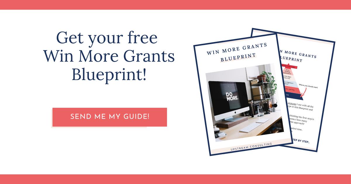 Click here to get your free Win More Grants Blueprint