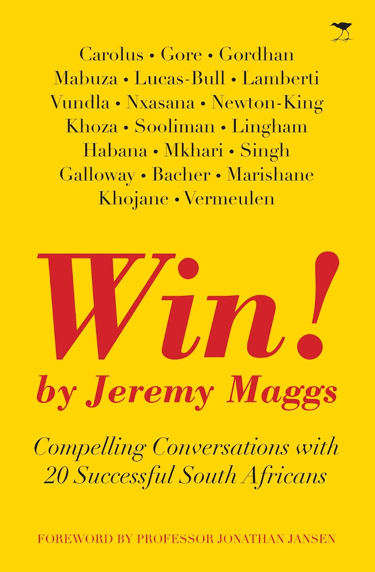 Win! by Jeremy Maggs is published by Jacana Media