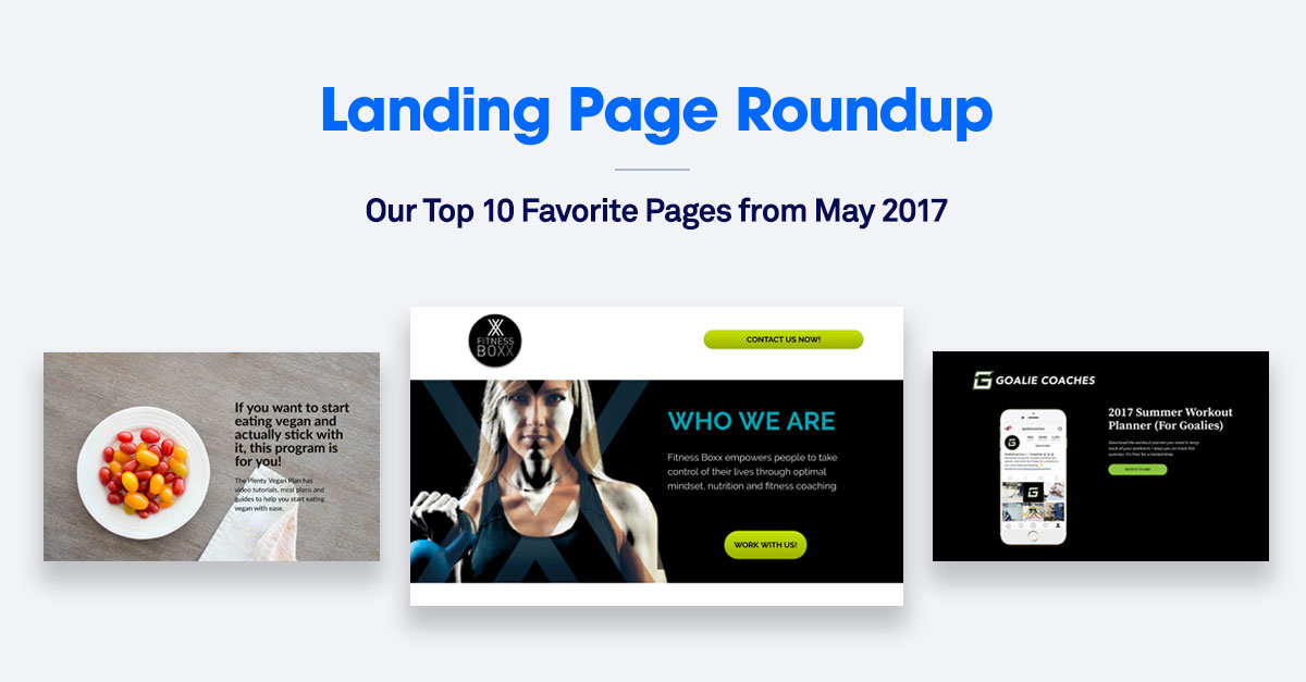 10 of the Best Landing Pages We Saw in May 2017