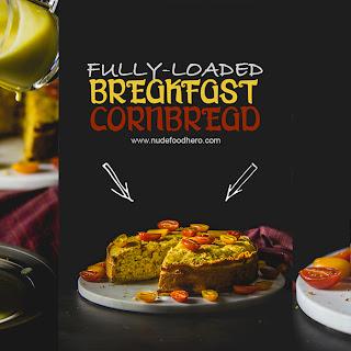Fully-Loaded Breakfast Cornbread.