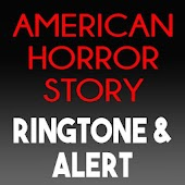 American Horror Story Ringtone And Alert Android APK Download Free By Ringtone Masters