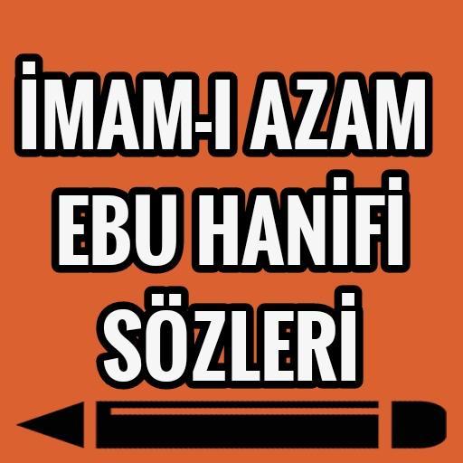 İmam-ı Azam Ebu Hanife Sözleri