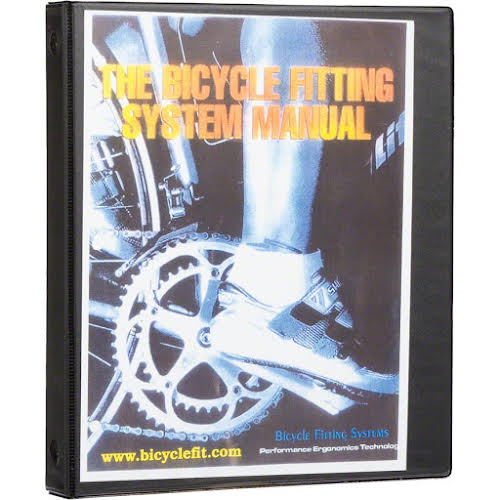Bike Fit Systems Bicycle Fitting System Manual