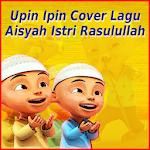 Upin Ipin Cover Aisyah Istri Rasulullah Mp3 icon