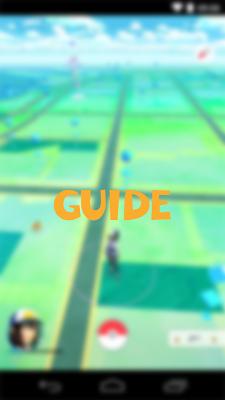 Ultimate Guide for Pokemon GO - screenshot